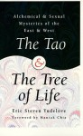 The Tao & The Tree of Life: Alchemical & Sexual Mysteries of the East & West (Llewellyn's World Religion & Magick) - Eric Yudelove