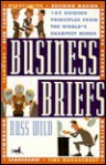 Business Briefs: 165 Guiding Principles from the World's Sharpest Minds - Russell Wild