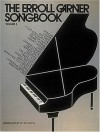 The Erroll Garner Songbook, Volume 1 - Cherry Lane Music Co