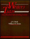 The Writer's Tutor: One Hundred Self-Correcting Lessons - J.N. Hook