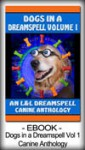 Dogs in a Dreamspell Volume 1 - Runere McLain
