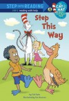 Step This Way (Dr. Seuss/Cat in the Hat) (Step into Reading) - Tish Rabe, Tom Brannon