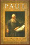 Paul: Pioneer for Israel's Messiah - Jakob Van Bruggen, Jakob Van Bruggen