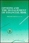 Options And The Management Of Financial Risk - Phelim P. Boyle