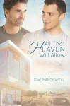 All That Heaven Will Allow - D.W. Marchwell