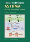 Therapeutic Strategies: Asthma: Morden Targets + Current Treatments 2 Book Set - Polosa