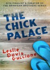 The Chick Palace - Leslie Davis Guccione