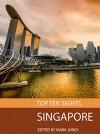Top Ten Sights: Singapore - Mark Jones