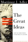 How to Think About the Great Ideas: From the Great Books of Western Civilization - Mortimer J. Adler, Max Weismann
