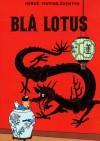 Bla Lotus (English Title: The Blue Lotus) (TINTINS AVENTYR) - Herge