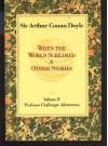 When the World Screamed (Professor Challenger Adventures) - Arthur Conan Doyle