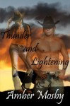 Thunder and Lightning - Amber Mosby