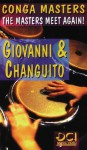 "Conga Masters: The Masters Meet Again! (Spanish, English Language Edition), Video - Giovanni Hidalgo, Jose Luis Quintana ""Changuito"", Jos Luis Quintana ""Changuito"""