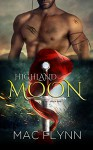 Highland Moon #1 (BBW Scottish Werewolf / Shifter Romance) - Mac Flynn