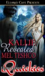 Kallie Revealed - Mel Teshco
