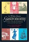 The Wilder Shores of Gastronomy: Twenty Years of Food Writing - Alan Davidson, Helen Saberi