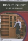 Biscuit Joinery: Build a Bookcase with Frank Klausz (A Fine Woodworking DVD Workshop) - Frank Klausz