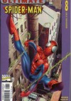 Ultimate Spider-Man #8 - Learning Curve (Part I): Working Stiff - Brian Michael Bendis, Art Thibert, Mark Bagley