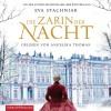 Die Zarin der Nacht: 6 CDs - Eva Stachniak, Angelika Thomas, Peter Knecht, Christel Dormagen