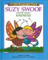 Suzy Swoof: A Book About Kindness - Michael P. Waite, Barbara Wdowski DeRosa