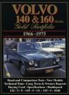 Volvo 140 & 160: Gold Portfolio 1966-1975 - R.M. Clarke