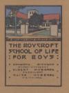 The Roycroft School of Life for Boys - Elbert Hubbard