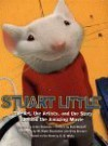 """Stuart Little"": The Art, The Artists And The Story Behind The Amazing Movie - Linda Sunshine"