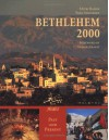 Bethlehem 2000: Past and Present - Mitri Raheb, Fred Strickert, Garo Nalbandian