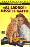«Al ladro!» disse il gatto - Louise Munro Foley, Mario Bellinzona