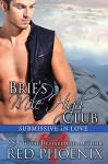 Brie's Mile High Club (Submissive in Love, #7) - Red Phoenix, Rebecca Hill