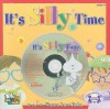 It's Silly Time [With CD (Audio)] - Kim Mitzo Thompson, Karen Mitzo Hilderbrand, Sharon Lane Holm