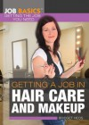 Getting a Job in Hair Care and Makeup - Bridget Heos