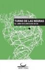 Turno de Las Negras - Gunnar Dickfeld