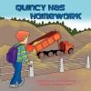 Quincy Has Homework - Susan Van Tiem Shockley, Swapan Debnath