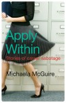 Apply Within: Stories of Career Sabotage - Michaela McGuire