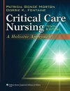 Critical Care Nursing, North American Edition - Patricia Morton
