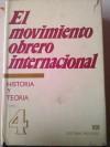 El movimiento obrero internacional: Historia y Teoría, #4 - VVAA