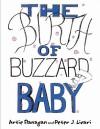 The Birth of Buzzard Baby - Artie Flanagan, Peter J. Licari
