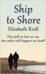 Ship to Shore - Elizabeth Krall