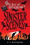 Sinister Scenes - P.J. Bracegirdle