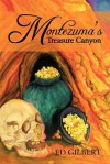 Montezuma's Treasure Canyon - Ed Gilbert