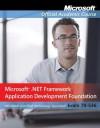 Exam 70-536: Microsoft .Net Framework Application Development Foundation - MOAC (Microsoft Official Academic Course