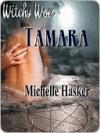 Tamara - Michelle Hasker