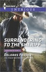 Surrendering to the Sheriff (Sweetwater Ranch) - Delores Fossen