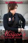 The Mayor's Daughter III: Miller's End (The Mayor's Daughter, #3) - Will Versuch
