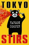 Tokyo Stirs: (Short Stories about Asia) - Harmon Cooper