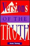 Versions of the Truth - Jean Young, Brad Stephens