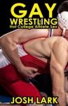 Gay Wrestling, Hot College Athlete Sex - Josh Lark