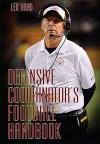 Defensive Coordinator's Football Handbook - Leo Hand
