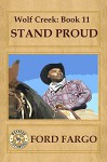 Wolf Creek: Stand Proud - Ford Fargo, Jory Sherman, Robert J. Randisi, Jacquie Rogers, Jerry Guin, Troy D. Smith